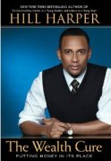 hill harper wealth cure book review
